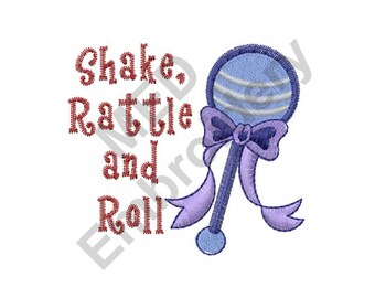 Baby Rattle - Machine Embroidery Design, Shake Rattle And Roll