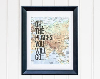 Oh The Places You Will Go Printable Adventure Wall Art Map Decor World Map Adventure Quote Print Travel Poster Travel Wall Art Map Printable