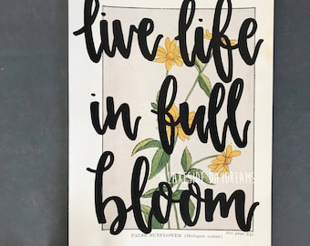 Vintage Floral Book Page: Live life in full bloom, Floral Art, Vintage Flower Page, Bloom Quote Flower, Sunflower page, Sunflower art