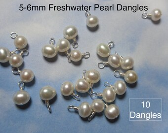 10 (Ten) 5mm-6mm white freshwater pearl charms -closed loop wire wrapped dangles- silver, gold, antiqued brass, copper, gunmetal plated