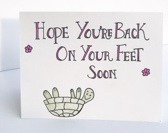 Funny Turtle Greeting Card / Get Well Soon Card / Funny Get Well Soon Card / Turtle Get Well Soon Card /  Back On Your Feet Card/Feel Better