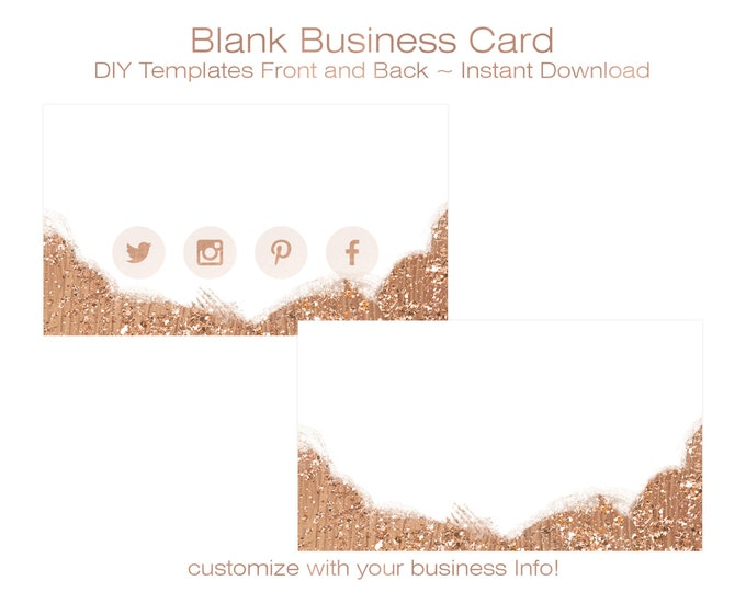 BUSINESS CARD Template - DIY Blank Business Card Standard Size - Premade Business Card Set - Rose Gold & Glitter Front With Social Icons