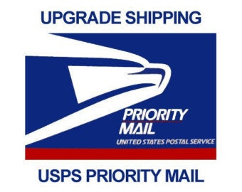 Upgrade your order to USPS Priority Mail//US ONLY