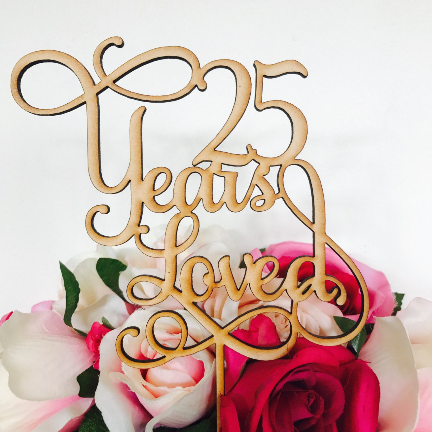 25 Years Loved Cake Topper Anniversary Cake Topper Cake Decoration