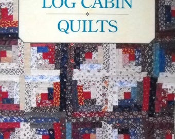 Log Cabin Quilts Book A Rodale Quilt Book Vintage 1997 Quilt Patterns