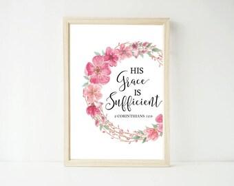 His Grace is Sufficient Floral Wreath Print, Bible Verse, Scripture Christian Decor Wall Art