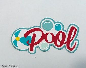 Pool Title Premade Scrapbook Pages Die Cut