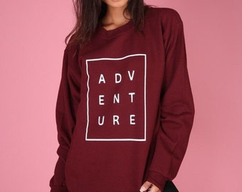 Adventure Sweater - Sweatshirt - Women's Sweatshirt - Nature - Outdoor  - Happy Camper - Explore - Hiking - Camping - Hipster