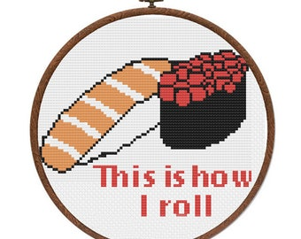 This is How I Roll Sushi Cross Stitch Pattern