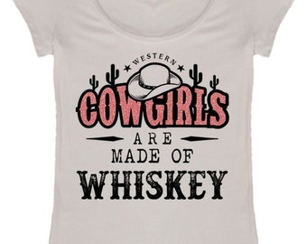 Cow Girls and Whiskey - country T shirt