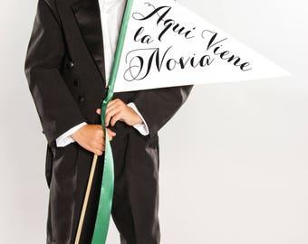"Spanish Wedding Sign ""Aqui Viene La Novia"" Here Comes Bride Sign Large Pennant Flag Espanol   Bilingual Boda Portador Del Anillo 1660 LW"