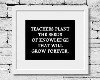 Teaching Quote, Teacher Quote, Education Quote, School Quote, Classroom Quote, Motivational Teacher Print, Inspirational Teacher Quote