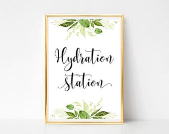 Greenery Hydration Station Sign Green Wedding Drinks Bar Decorative Signage 8x10 5x7 4x6 Signs Instant Download PDF JPEG