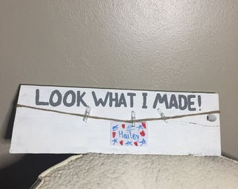 Look What I Made vintage sign
