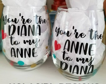 Anne of Green Gables inspired, wine glass, friends, Anne, Diana, kindred spirits, bossom friend, wine glass, true friends, gifts for her
