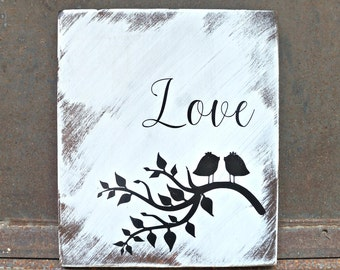 LOVE with Birds | Farmhouse Sign | Housewarming Gift | Home Decor | Wall Decor | Wedding Gift | Room Decor | Mantel Decor | Love Sign