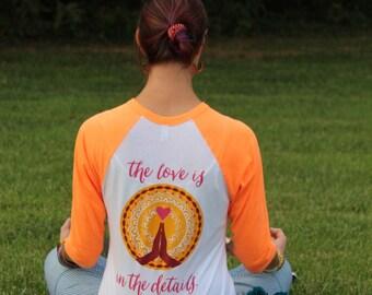 WomanShopsWorld Shirt: The Love is in the Details, Neon Orange Ringer Baseball Tee with logo, Inspiration Positive vibes, Unisex Shirt