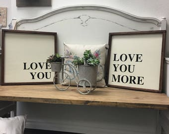 Love you, Love you more 2 pack painted wood signs