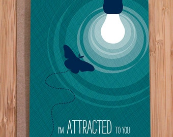 funny card / for girlfriend / for boyfriend / attracted moth