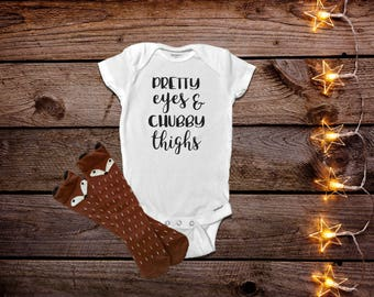Pretty Eyes Chubby Thighs Funny Baby Onesies®  Funny Baby Onesies®, Baby Girl Clothes, Baby Shower Gift, Trendy Baby Clothes, Hipster Baby