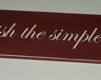 Cherish the simple things wooden sign