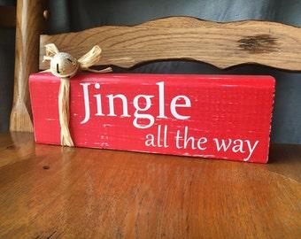 Jingle all the way, christmas, rustic christmas decoration, wood decor, xmas, winter decor, free shipping