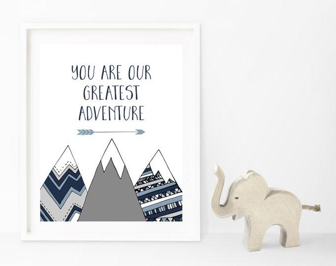Adventure Nursery Wall Art, Adventure Print, Adventure Wall Art, You Are Our Greatest Adventure Printable Nursery Wall Art, Boy Nursery