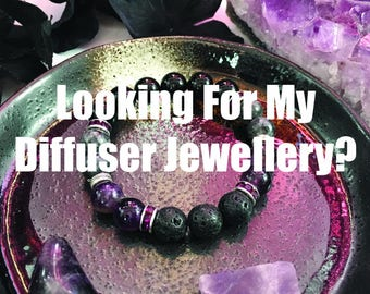 Looking for my Diffuser Jewellery???