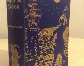 The True Story Book - Andrew Lang - 1893 First Edition