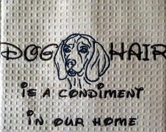 Dog Hair is a Condiment - Tea Towel - Kitchen Towel - Dish Towel - Home Decor -  Beagle