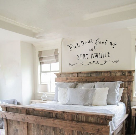 Vinyl Wall Decal Put Your Feet Up Stay Awhile Decal Vinyl - How to put a wall decal up