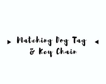 Custom Matching Dog Tag & Keychain