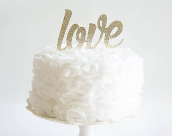Love Cake Topper, Bridal Shower Decorations, Baby Shower, Brunch Decor, Gender Reveal Party, Wedding, Same Sex, Anniversary, Engagement
