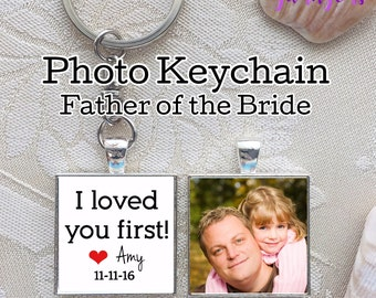 Personalized Father of the Bride Gift Wedding Gift for Dad Gift from Bride custom Keychain for father of bride photos gifts for Men