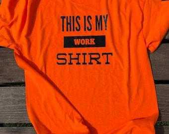 Funny T-Shirt, Graphic Tee, This is my work shirt, Men's Clothing.