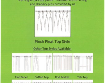 Pinch Pleat Top Style - Custom Window Treatments Out of Your Fabric - Cotton Lining Provided by Us