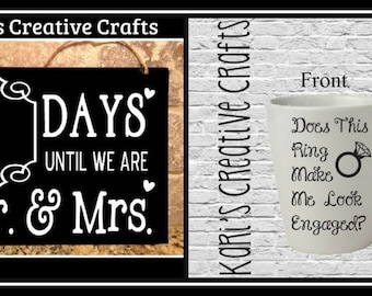Engagement gift set, Newly engaged, Wedding count down chalk board, Engagement, Bride to be, Engagement mug, Does this ring make me look
