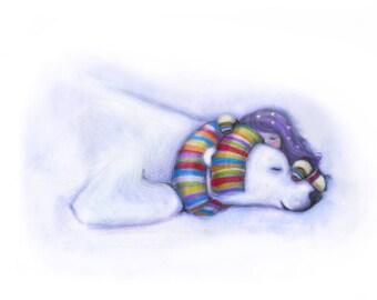 Bear - Sleep peacefully tonight, because a new adventure begins tomorrow.