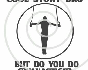 Cool Story Bro Boy Gymnast - Silhouette Cut File