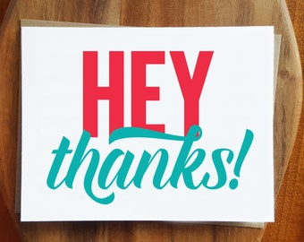 Thank You Card - Hey Thanks - Red and Teal Greeting Card