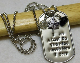 I Am A Leaf In The Wind Watch Me Soar Hand Stamped dog tag necklace with Crystal Drops and a Leaf Charm