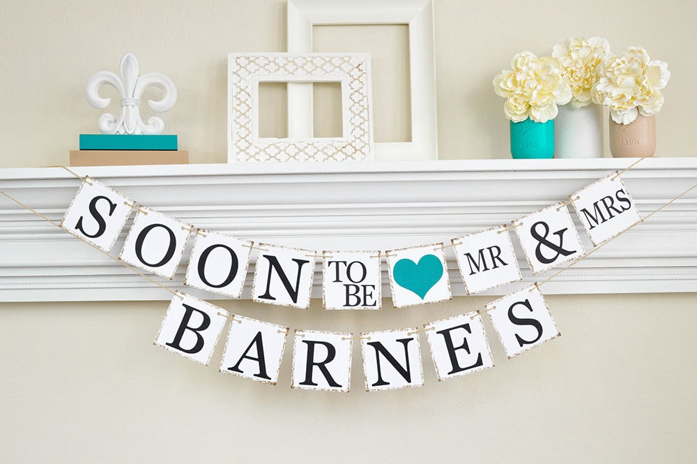 Engagement Party Decor Bridal Shower Soon To Be Banner