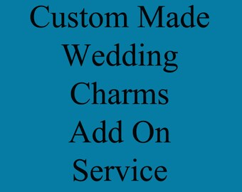 ADD ON SERVICE for 1 Custom made Wedding bouquet charm