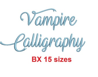 """Vampire Calligraphy embroidery BX font Sizes 0.25 (1/4), 0.50 (1/2), 1, 1.5, 2, 2.5, 3, 3.5, 4, 4.5, 5, 5.5, 6, 6.5, and 7"""" (MHA)"""