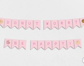 Donut Worry Be Happy Garland, Bunting, Banner, pink, funny, Instant Download, printable, sign