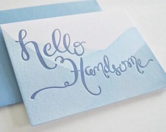 Hello Handsome Letterpress Dip Dye Card