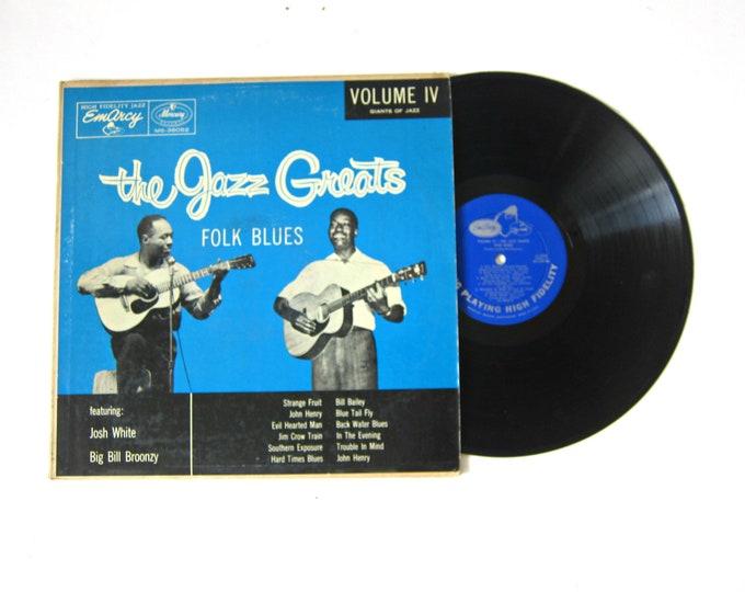 The Jazz Greats Folk Blues Josh White Big Bill Broonzy Volume IV Vinyl Record Album 12 Inch LP Vintage Music Emarcy Record Album