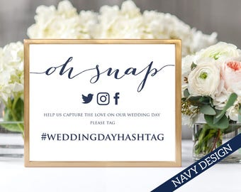 Oh Snap Wedding Hashtag Sign, DIY Hashtag Sign Printable, Social Media Hashtag Sign, Facebook Instagram Printable Hashtag Template