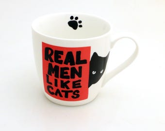 Cat mug, Real men like cats, funny mug for him, men's gift, valentines day gift, Cat lover, pet lover