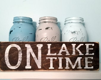 On Lake Time wood rustic sign